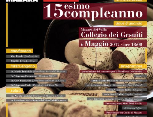 I quindici anni della Val di Mazara, tra le prime in Sicilia